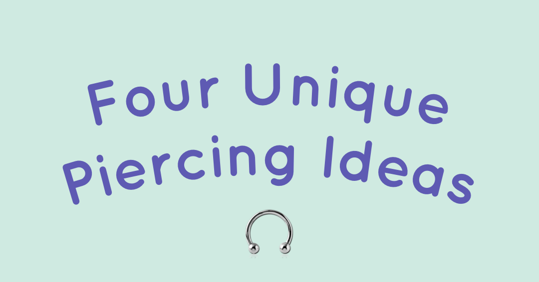 Four Unique Piercing Ideas for National Piercing Day, May 16 – Almost Famous Body Piercing
